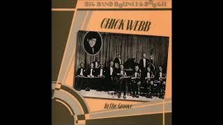 Chick Webb  - In The Groove ( Full Album )