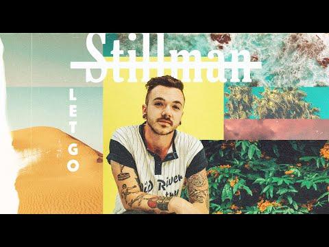 Stillman - Let Go (Official Music Video)