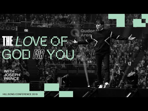 The Love Of God For You  Joseph Prince  Hillsong Conference - Sydney 2019