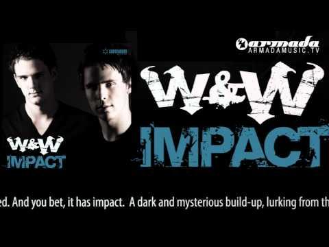 W&W - Impact (Original Mix) - UCGZXYc32ri4D0gSLPf2pZXQ