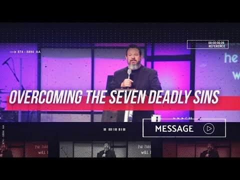 August 18th - Destiny YUMA - Overcoming the Seven Deadly Sins: Part 1