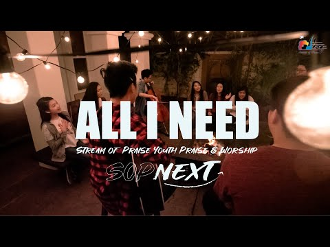 All I Need  () -   SOP NEXT