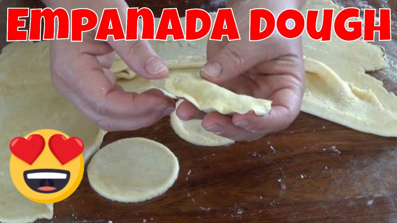 Flaky Melt in Your Mouth Empanada Dough - The Frugal Chef