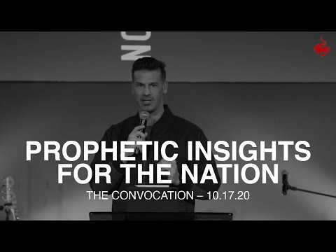 Prophetic Insights for the Nation-Saturday AM 10/17/20 //Brian Guerin// Burning Ones Convocation //