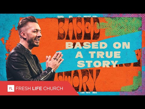 Based On A True Story  Pastor Levi Lusko  Pretty Ugly People, pt. 2