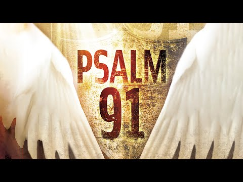The Power of Psalm 91: the Psalm of Protection  Peggy Joyce Ruth