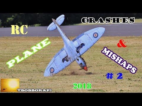 RC PLANE CRASHES & MISHAPS COMPILATION # 2 - TBOBBORAP1 - 2018 - UCMQ5IpqQ9PoRKKJI2HkUxEw