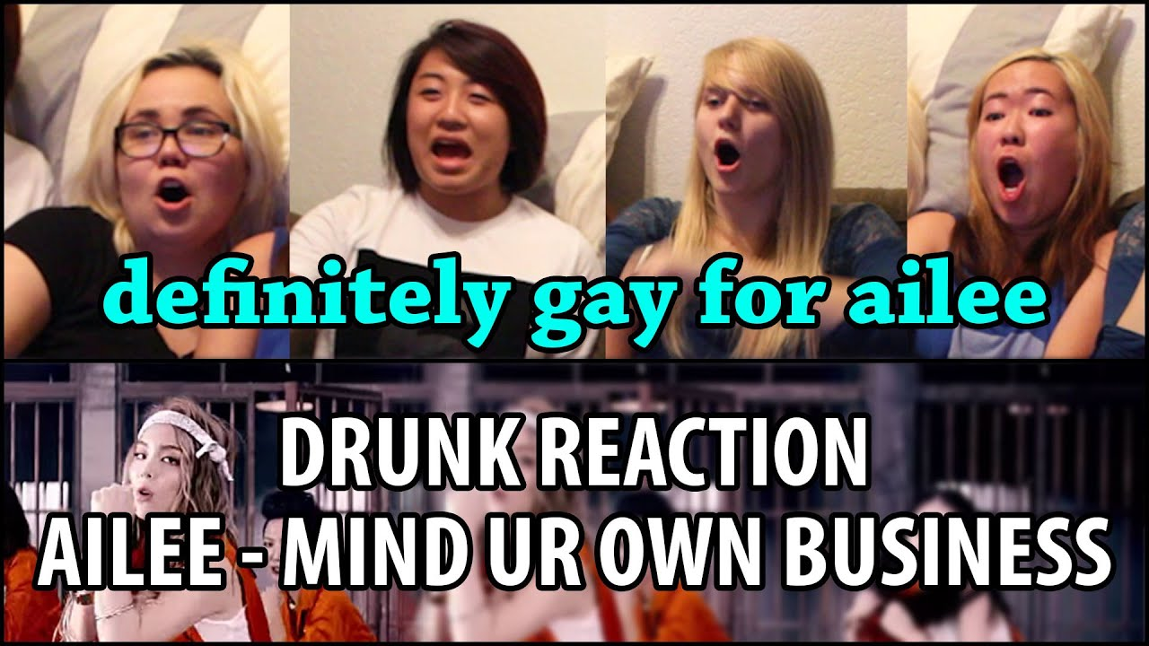 Drunk Family Reacts | Ailee Mind Your Own Business (에일리 너나 잘해) MV