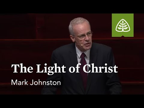 Mark Johnston: The Light of Christ