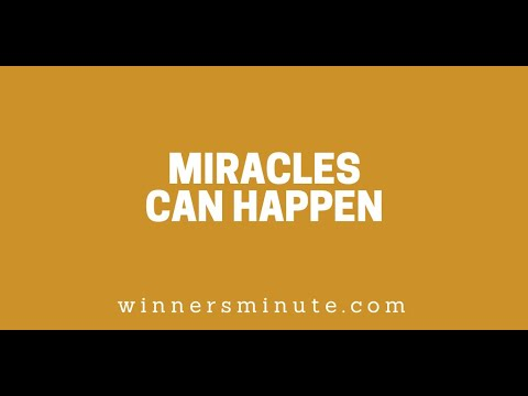 Miracles Can Happen // The Winner's Minute With Mac Hammond