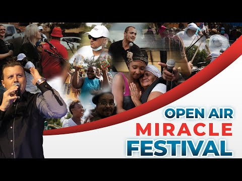 OPEN AIR MIRACLE FESTIVAL