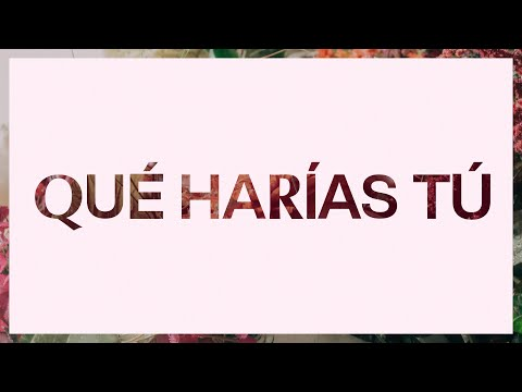 Qu Haras T (What Would You Do)  Video Oficial Con Letras  Elevation Worship