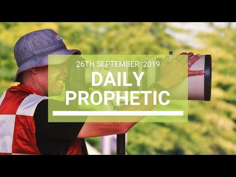 Daily Prophetic 26 September 2019   Word 9