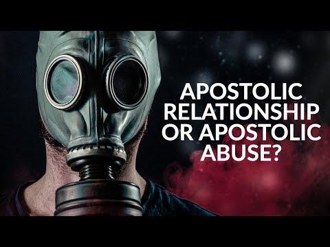 Apostolic Relationship or Apostolic Abuse?
