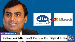 Reliance & Microsoft Partner For Digital India