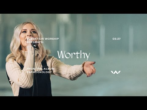 Worthy (Paradoxology)  Official Music Video  Elevation Worship