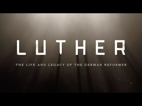 Luther: The Life and Legacy of the German Reformer (Full Documentary)