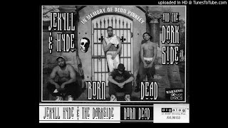 Jekyll & Hyde and The Darkside - They don't know wuz' up