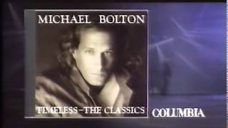 Michael Bolton - Timeless: The Classics Music Album Ad (1992)