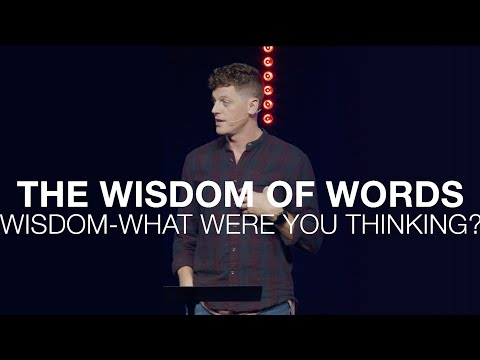 What Were You Thinking  The Wisdom of Words  Proverbs 18:21