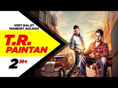 TR Diyan Pantan Lyrics – Mankirt Aulakh | Punjabi Song