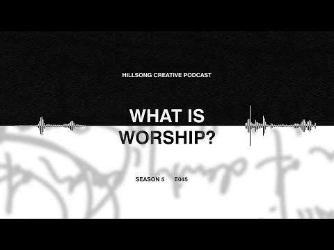 Hillsong Creative Podcast 045 - What is Worship? ft Catrina Henderson (Hillsong Israel)