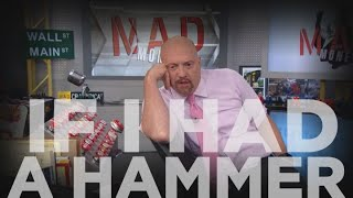 Cramer Remix: If I had a hammer, I'd hit myself over the head due to this stock