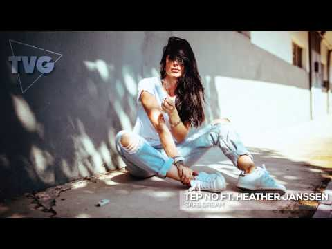 Tep No ft. Heather Janssen - Safe Dream - UCxH0sQJKG6Aq9-vFIPnDZ2A