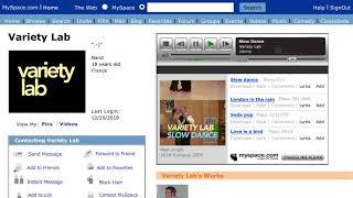 VARIETY LAB - SLOW DANCE (Vintage myspace video)