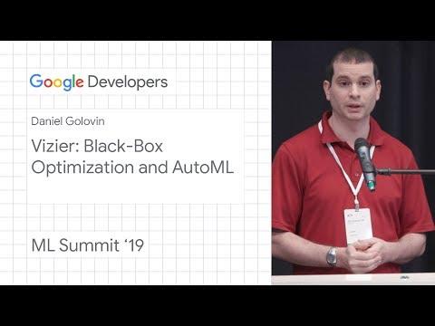 Vizier: Black-box optimization and AutoML - Pittsburgh ML Summit '19 - UC_x5XG1OV2P6uZZ5FSM9Ttw