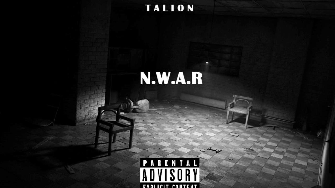 Talion - N.W.A.R