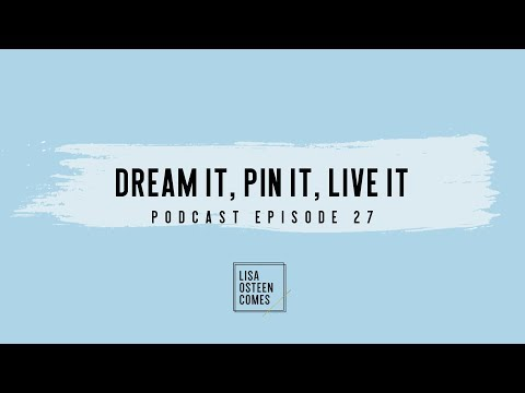 Dream It,  Pin It,  Live It with Terri Saville Foy