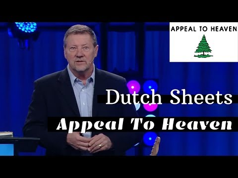 Dutch Sheets - An Appeal to Heaven