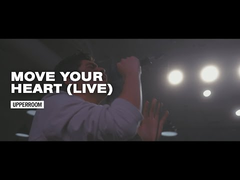 Move Your Heart (LIVE) - UPPERROOM