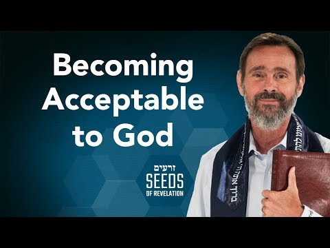 Becoming acceptable to God