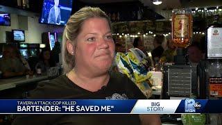 Teezers bartender: Slain officer saved my life