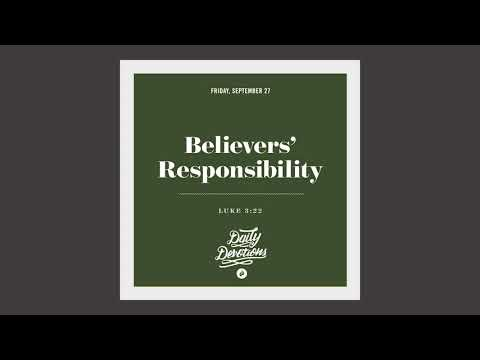 Believers Responsibility - Daily Devotion