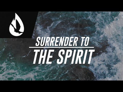 Surrender to the Holy Spirit