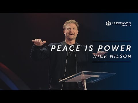 Peace is Power - Nick Nilson (2019 Hope and Life Conference)