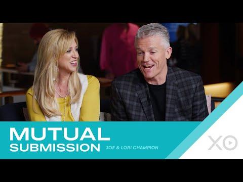 Mutual Submission  Joe & Lori Champion