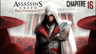 ASSASSIN'S CREED - Brotherhood : Chapitre 16
