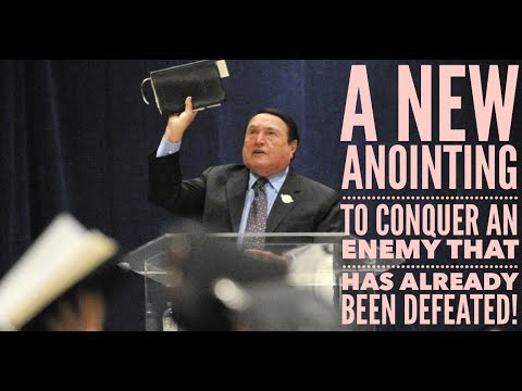 A New Anointing To Conquer An Enemy That Has Already Been Defeated!