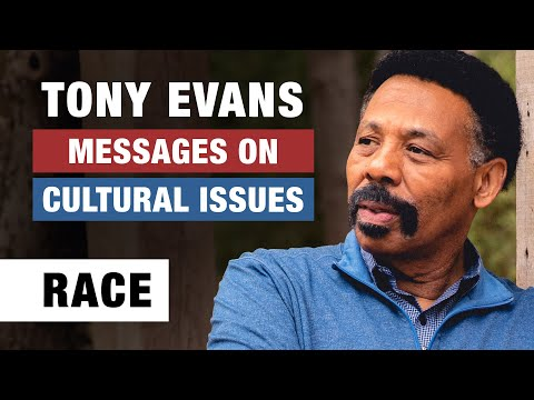Race, Culture and Christ - Tony Evans - Messages on Cultural Issues