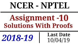 NCER-NPTEL | Assignment - 10 | Solutions | 2018-19