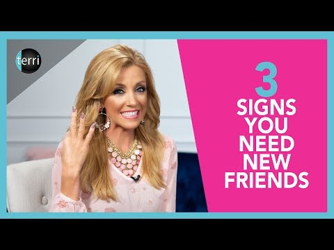 3 Signs You Need New Friends