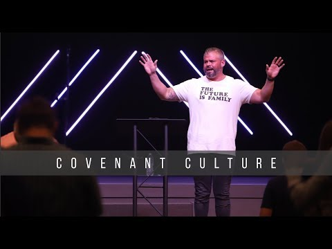 Covenant Culture  The Future is Family  9.16.19