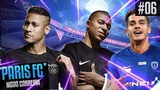 PRIMEIRO CLÁSSICO CONTRA O PSG NO NOSSO RETORNO! | MC FIFA 19 | PARIS FC - EP06