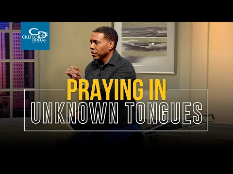 Praying In Unknown Tongues