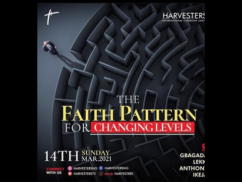 The Faith Pattern For Changing Levels   Pst Bolaji Idowu  14th March 2021