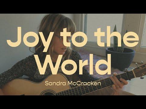 Joy to the World  Sandra McCracken